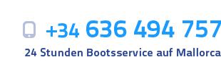 +34 636 494 757 - 24 Stunden Bootsservice auf Mallorca