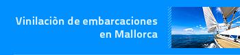 Vinilaciòn de embarcaciones en Mallorca