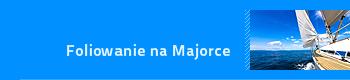 Foliowanie na Majorce